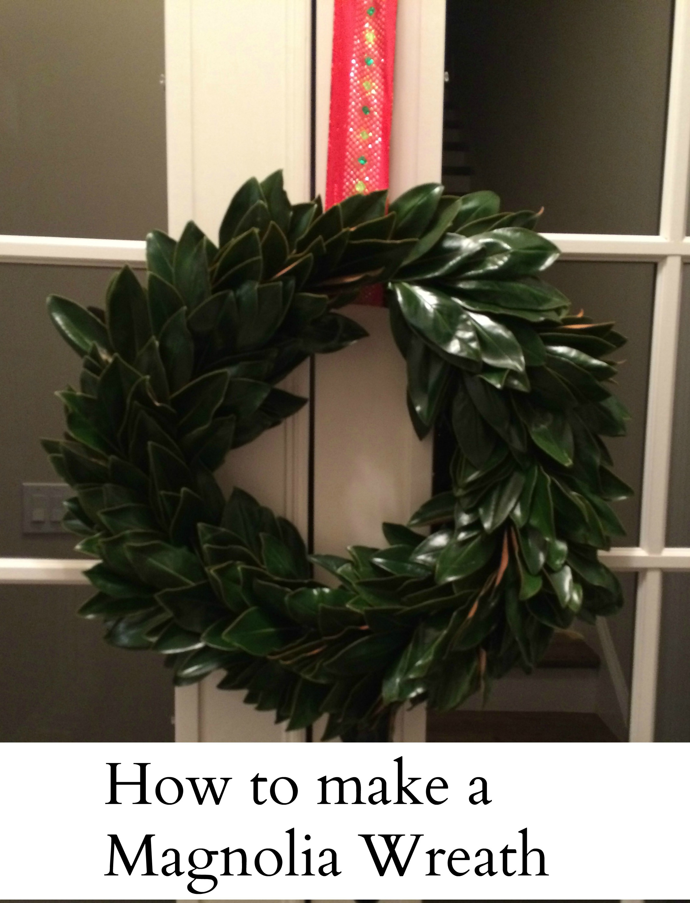 How To Make A Magnolia Christmas Wreath Super Simple