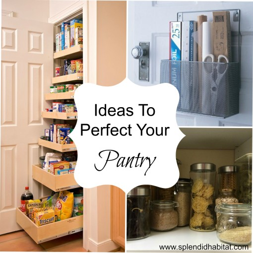 Simple Ideas To Perfectly Organize Your Pantry