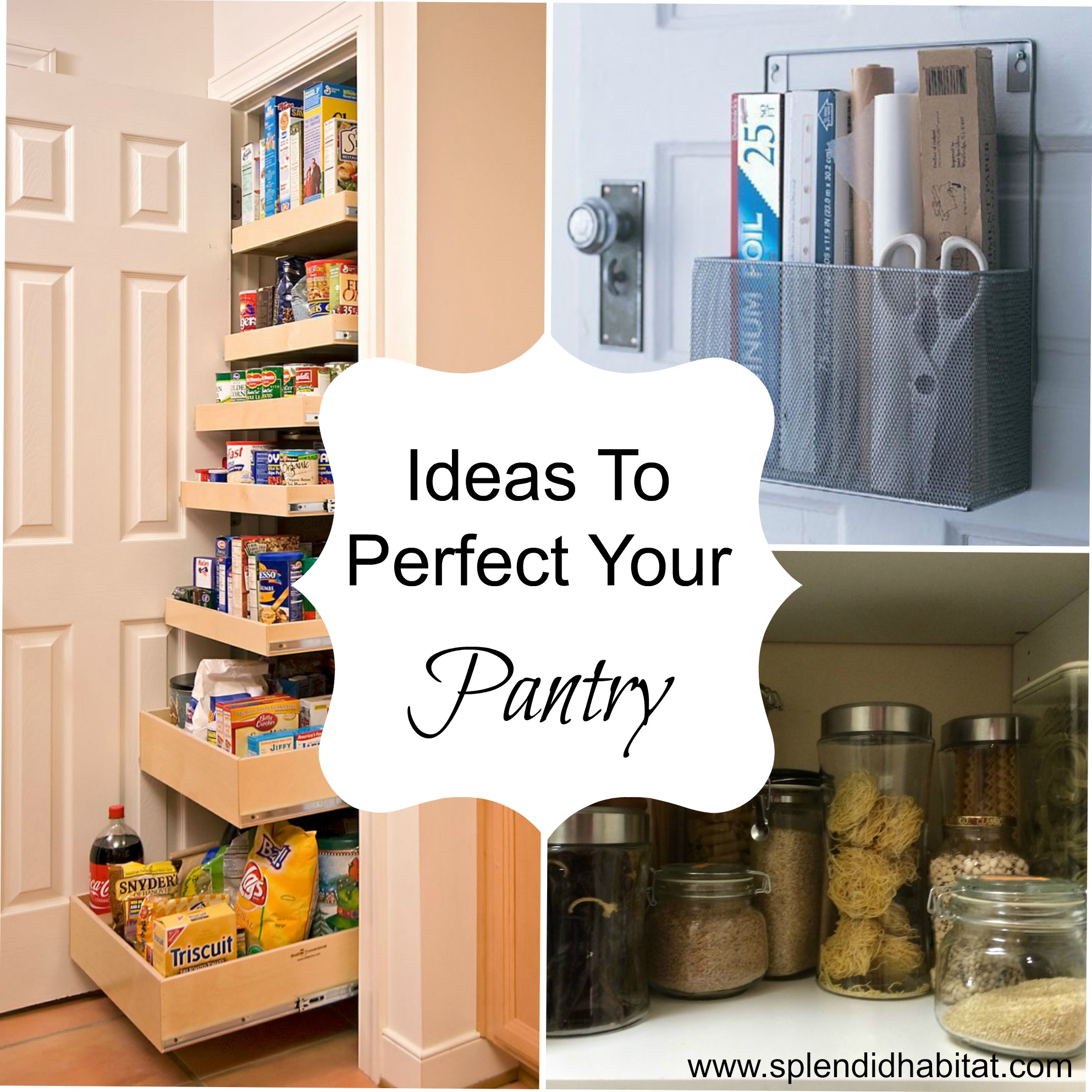 Simple ideas to perfect your pantry for Perfect kitchen organization
