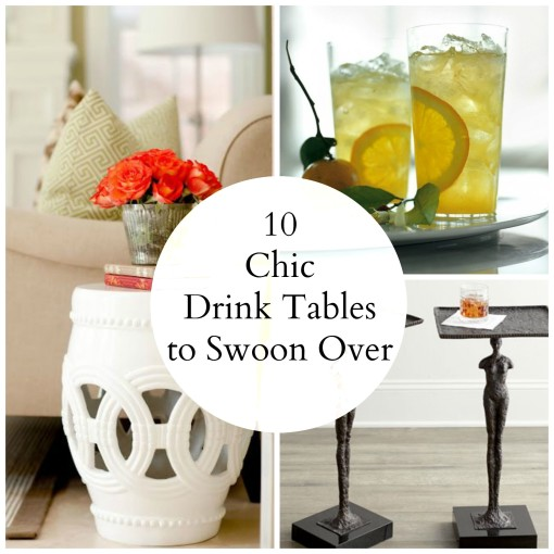 10 Absolutely Chic Drink Tables To Swoon Over