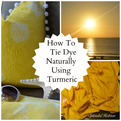 Bohemian Chic Wow! My Natural Turmeric Tie Dye Experiment