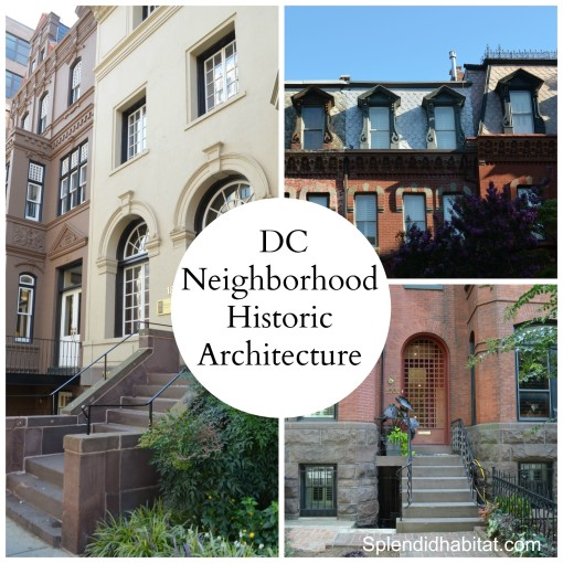 DC's Historic Architecture In Logan Circle & Dupont Circle Neighborhoods
