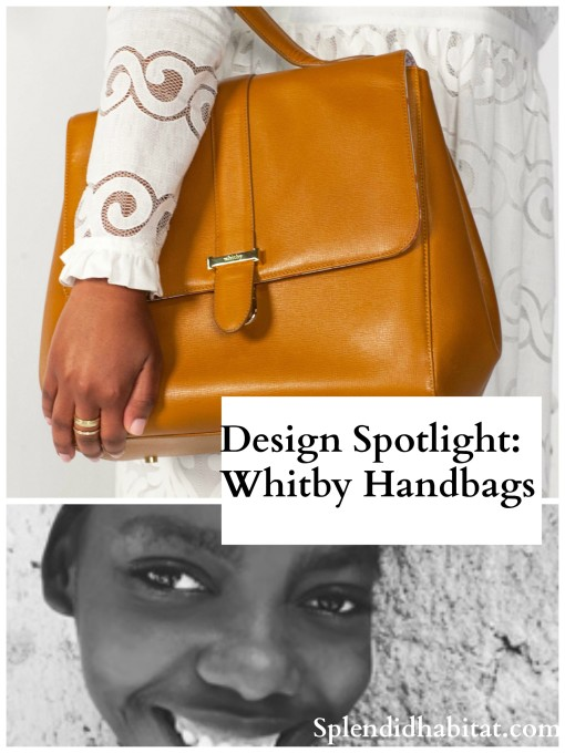 "Design with Purpose: Whitby Handbags – ""Arm Candy"" With A Cause"