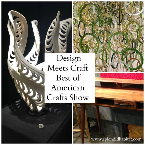 "Design Meets Craft – ""My Best Of Show"" from American Craft Show"