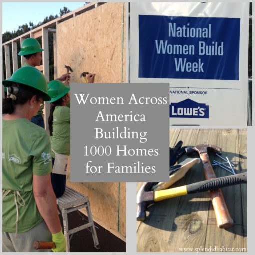 It's Women's Build Week! Help Habitat For Humanity And Lowe's Build 1000 Homes!
